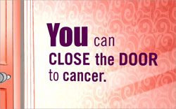 close the door to cancer